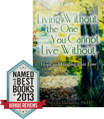 Living Without the One You Cannot Live Without by Natasha Josefowitz - Book Cover